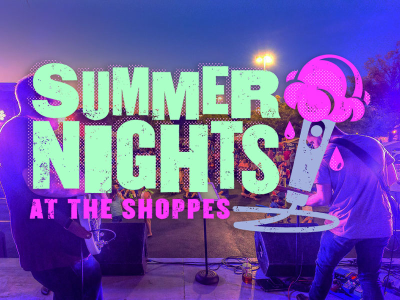 Summer Nights at the Shoppes
